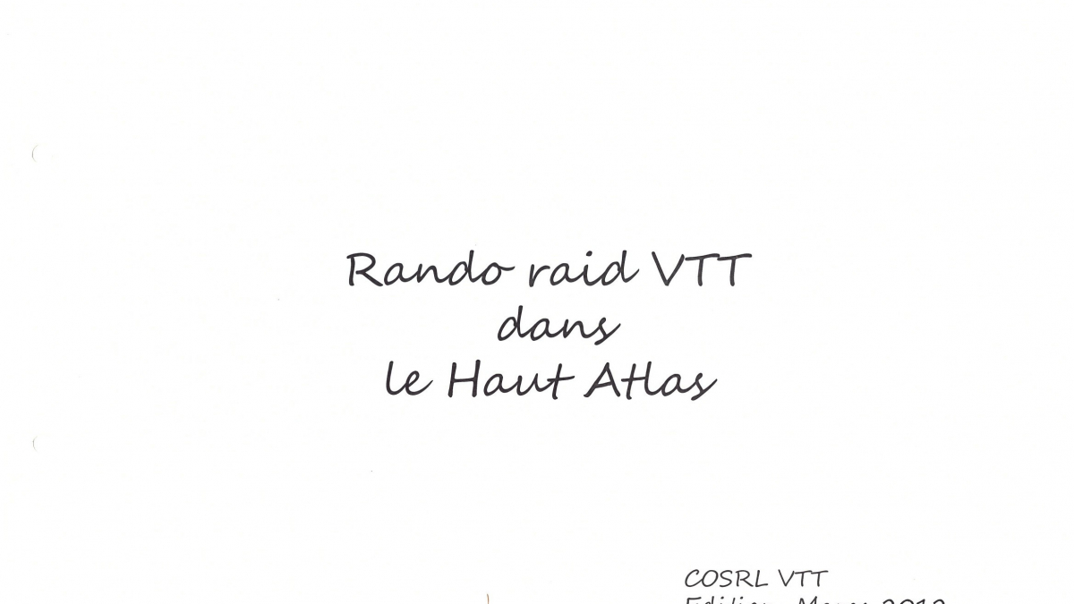 VTT   COSRL   LARDY   RAID   MAROC   HAUT ATLAS  